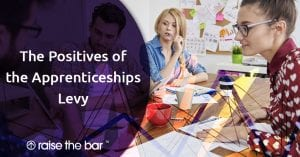 The Positives of the Apprenticeships Levy